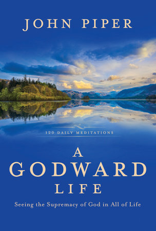 A Godward Life by