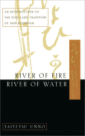 River of Fire, River of Water by