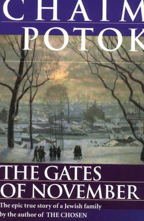 The Gates of November by Leonid Slepak, Chaim Potok, Vladimir Slepak, Alexander Slepak and Maria Slepak