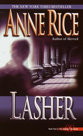 Lasher by