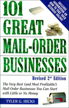 101 Great Mail-Order Businesses, Revised 2nd Edition by
