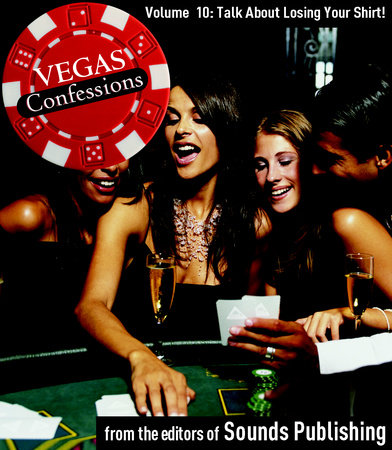 Vegas Confessions 10: Talking About Losing Your Shirt! by