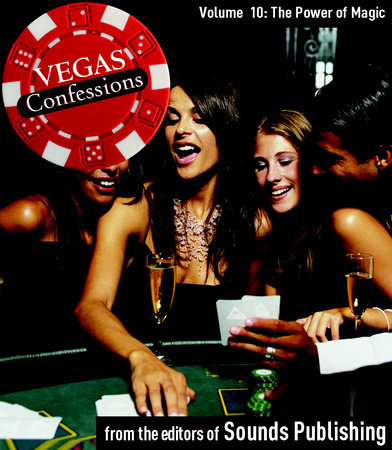 Vegas Confessions 10: The Power of Magic by