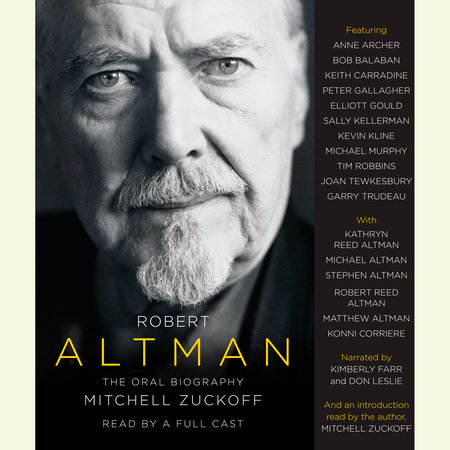 Robert Altman by Mitchell Zuckoff