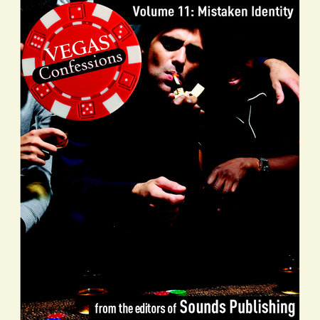 Vegas Confessions 11: Mistaken Identity by Editors of Sounds Publishing