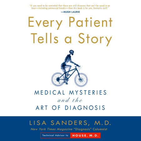 Every Patient Tells A Story by