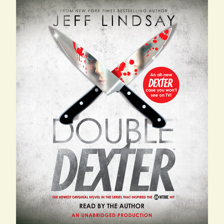 Double Dexter by