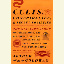 Cults, Conspiracies, and Secret Societies Cover