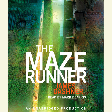 The Maze Runner (Maze Runner, Book One) by James Dashner