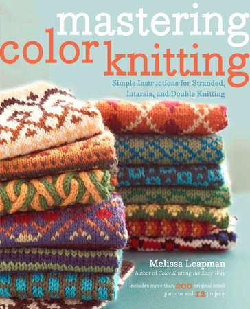 Mastering Color Knitting by