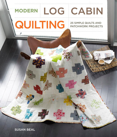 Modern Log Cabin Quilting by