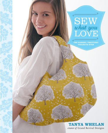 Sew What You Love by