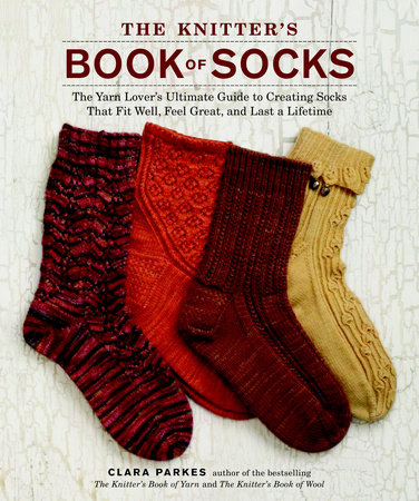 The Knitter's Book of Socks by