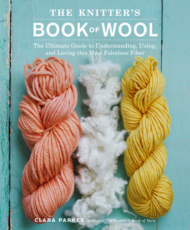 The Knitter's Book of Wool by