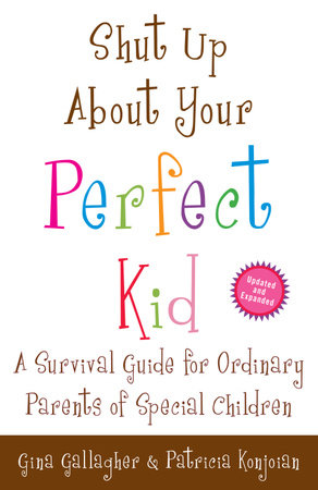 Shut Up About Your Perfect Kid by