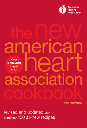 The New American Heart Association Cookbook, 8th Edition by
