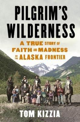 Pilgrim's Wilderness by