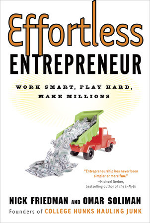 Effortless Entrepreneur by Omar Soliman, Nick Friedman and Daylle Deanna Schwartz