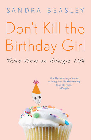 Don't Kill the Birthday Girl by Sandra Beasley