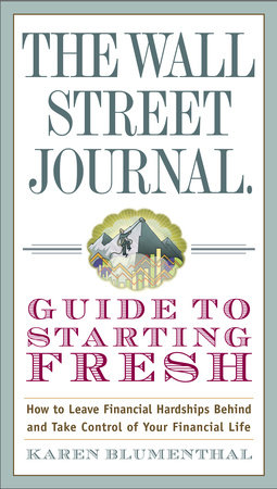 The Wall Street Journal Guide to Starting Fresh by