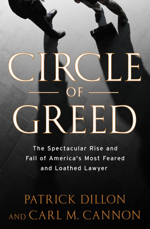 Circle of Greed by Patrick Dillon and Carl Cannon