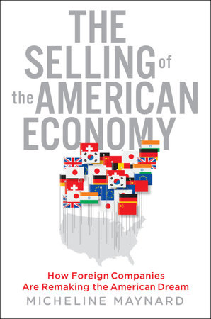 The Selling of the American Economy by