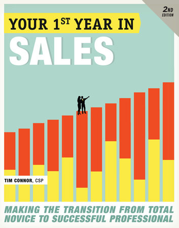 Your First Year in Sales, 2nd Edition by Tim Connor