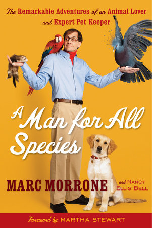 A Man for All Species by Marc Morrone and Nancy Ellis-Bell