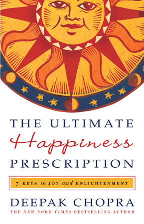 The Ultimate Happiness Prescription by