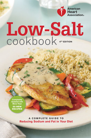 American Heart Association Low-Salt Cookbook, 4th Edition by
