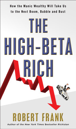 The High-Beta Rich by Robert Frank