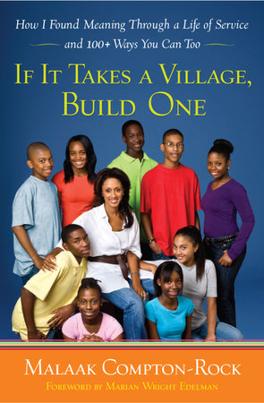 If It Takes a Village, Build One
