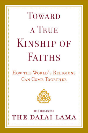 Toward a True Kinship of Faiths by