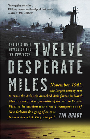 Twelve Desperate Miles by