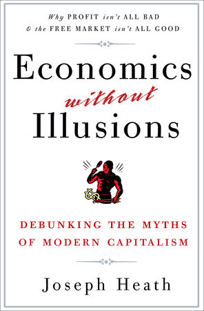 Economics Without Illusions by