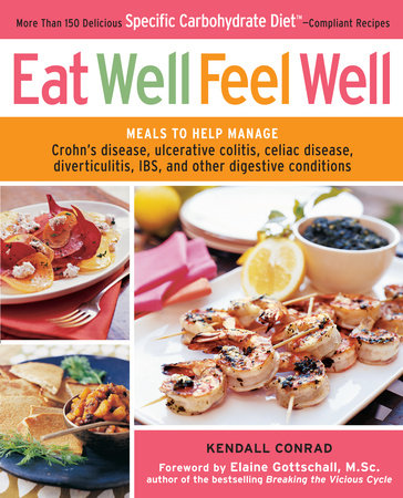 Eat Well, Feel Well by Kendall Conrad