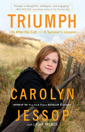 Triumph by Carolyn Jessop and Laura Palmer