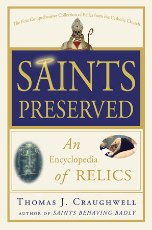 Saints Preserved by Thomas J. Craughwell