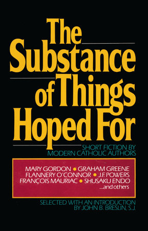 The Substance of Things Hoped For by