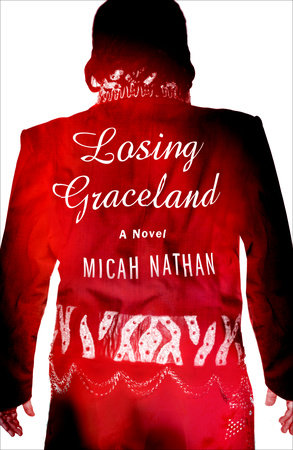 Losing Graceland by Micah Nathan