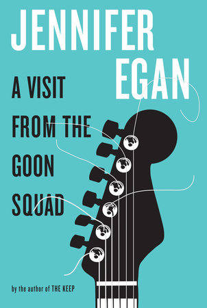 A Visit from the Goon Squad by