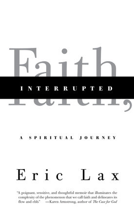 Faith, Interrupted by Eric Lax