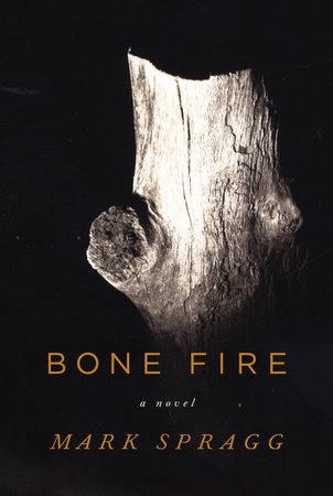 Bone Fire by