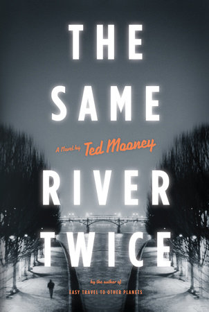 The Same River Twice by