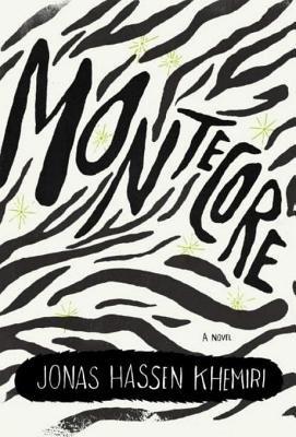Montecore by Jonas Hassen Khemiri