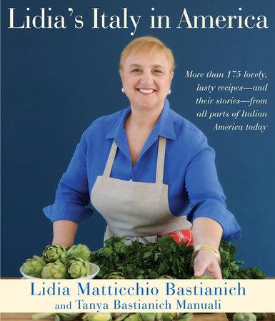 Lidia's Italy in America