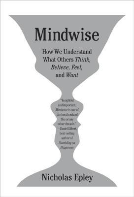 Mindwise by Nicholas Epley