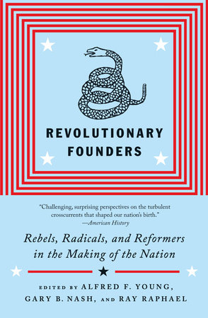 Revolutionary Founders by Ray Raphael