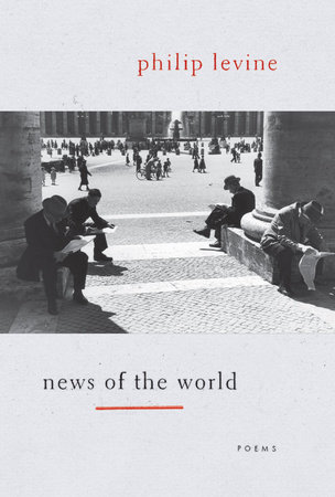 News of the World by Philip Levine