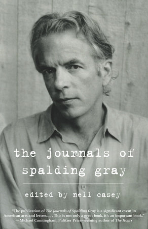 The Journals of Spalding Gray by